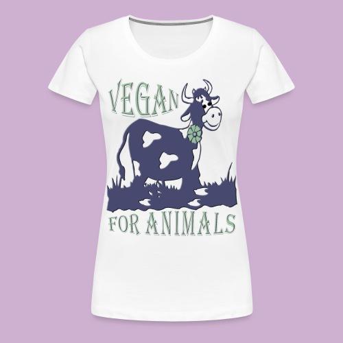 VEGAN FOR ANIMALS - Frauen Premium T-Shirt