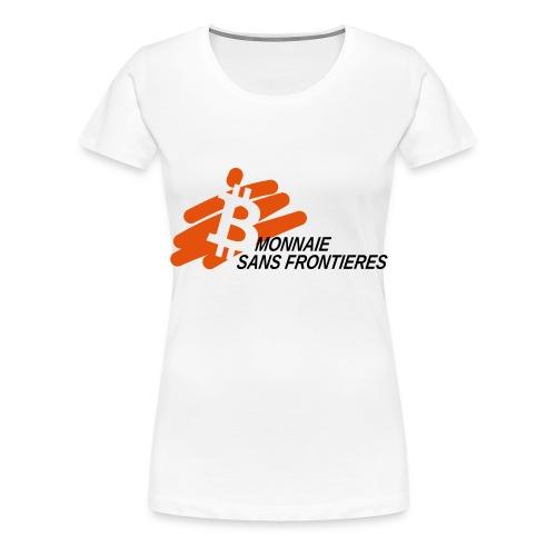 Monnaie Sans Frontieres - Women's Premium T-Shirt