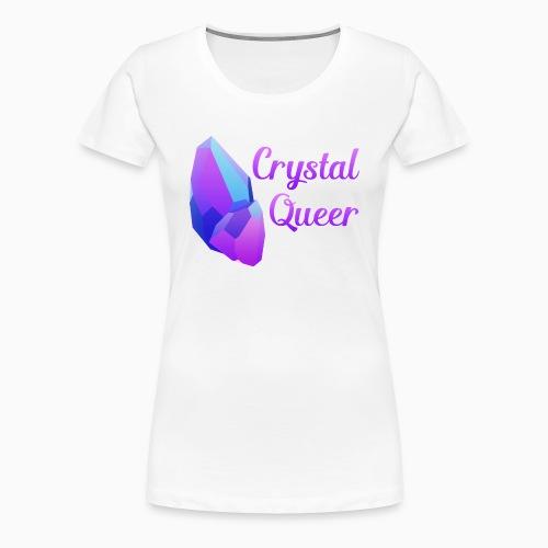 Crystal Queer - Women's Premium T-Shirt
