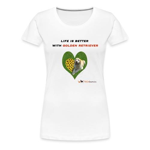 Life Is Better With Golden Retriever - Maglietta Premium da donna