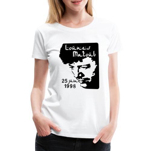 Motif hommage à Lounes Matoub - T-shirt Premium Femme