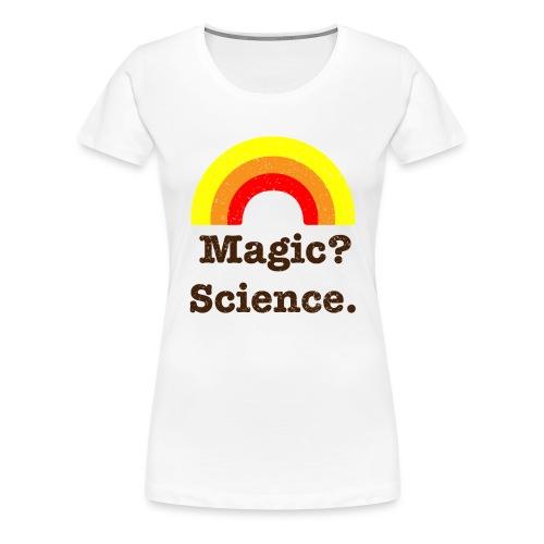 magic? science - Women's Premium T-Shirt