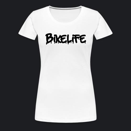 BIKELIFE WHITE - Frauen Premium T-Shirt