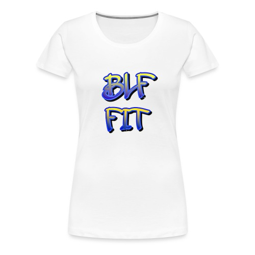 Blf Fit - T-shirt Premium Femme