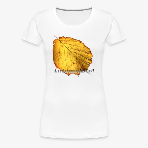 F69863C9 ED92 4705 B3C5 D055637DC165 - Premium T-skjorte for kvinner