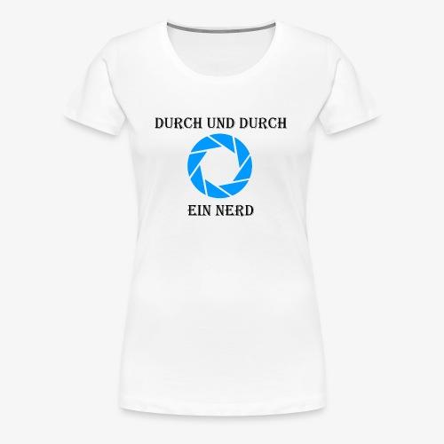Nerd durch und durch - Frauen Premium T-Shirt