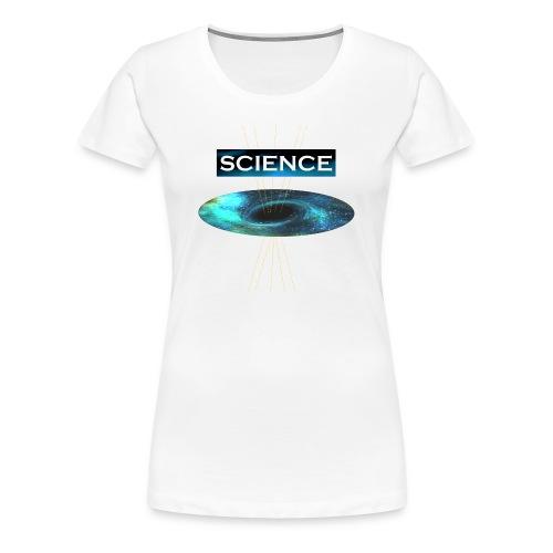 La ciencia del universo! - Camiseta premium mujer
