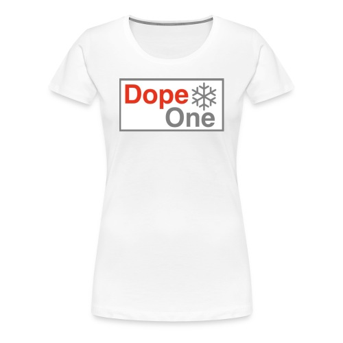 Dope One - Frauen Premium T-Shirt