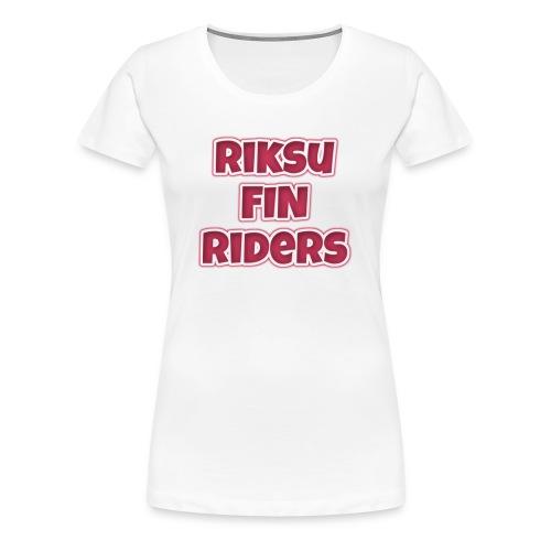 RFR - Naisten premium t-paita
