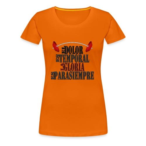 GYM - DOLOR TEMPORAL - Camiseta premium mujer