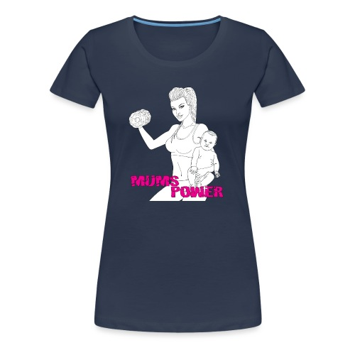 MUMS POWER - Camiseta premium mujer