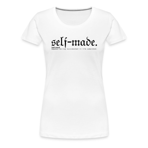SELF-MADE WB - Women's Premium T-Shirt