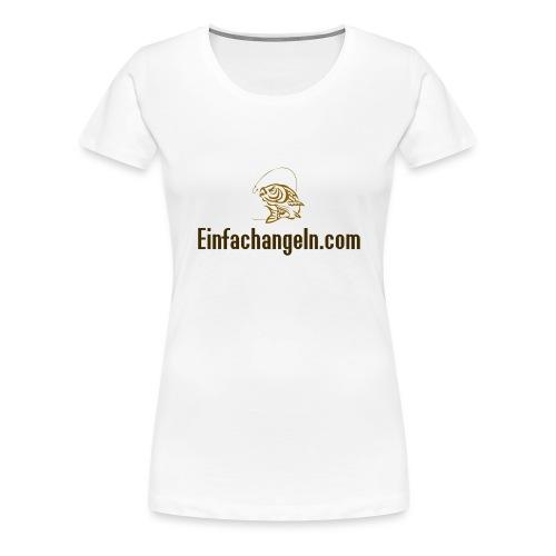 Einfachangeln Teamshirt - Frauen Premium T-Shirt