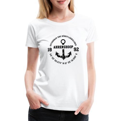Ostseebad und Künstlerkolonie Ahrenshoop schwarz - Frauen Premium T-Shirt