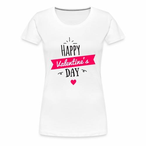 Feliz San Valentin - Camiseta premium mujer
