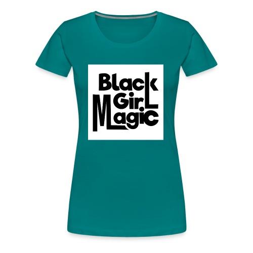 Black Girl Magic 2 Black Text - Women's Premium T-Shirt