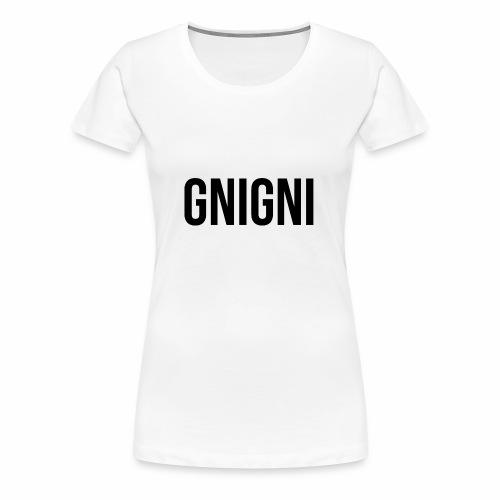 GNIGNI - Maglietta Premium da donna
