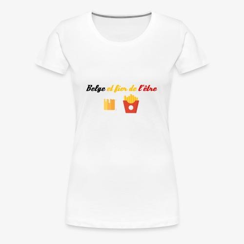 Belge et fier de l'être - T-shirt Premium Femme
