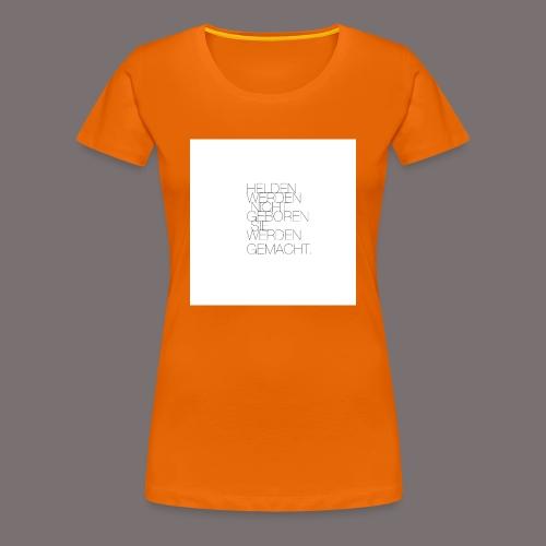 Helden - Frauen Premium T-Shirt