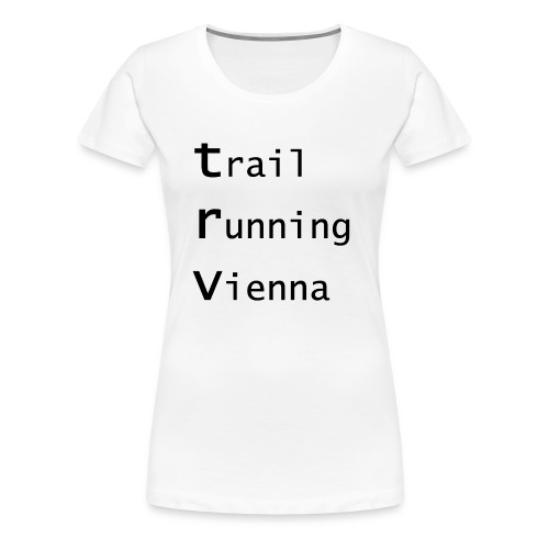 TRV Black 3zeilig - Frauen Premium T-Shirt