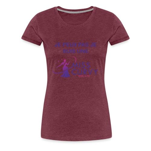 MISS CURVY Je peux pas - T-shirt Premium Femme