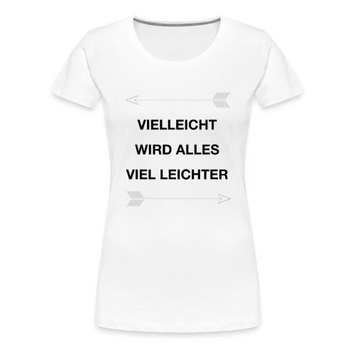 life - Frauen Premium T-Shirt