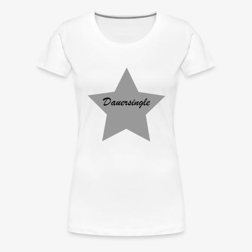 Dauersingle - Frauen Premium T-Shirt