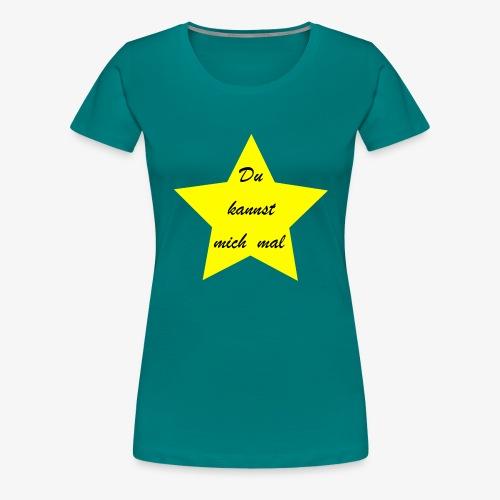 Du kannst mich mal - Frauen Premium T-Shirt