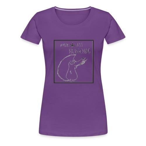 HIGH ASS HEDGEHOG - Women's Premium T-Shirt