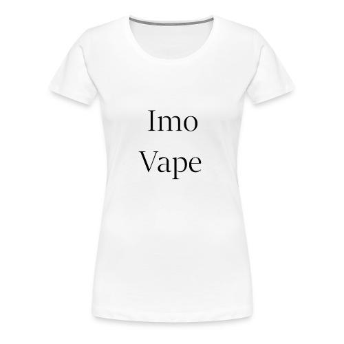 ImoVape - T-shirt Premium Femme