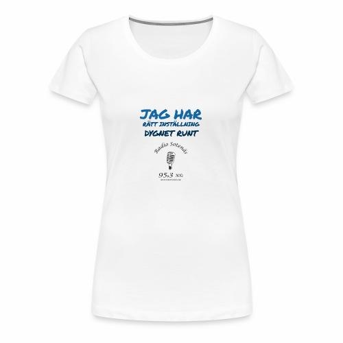 Jag har rättinstallning dygnet runt - Premium-T-shirt dam