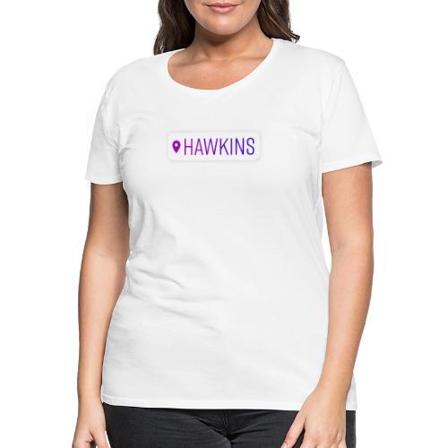 00208 Location Hawkins - Camiseta premium mujer
