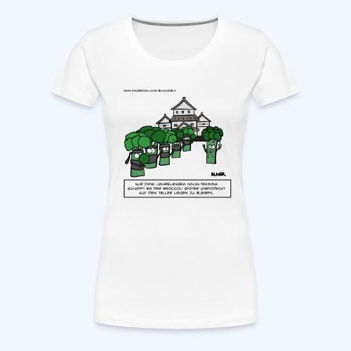 Broccoli - Ninja (600dpi) - Frauen Premium T-Shirt