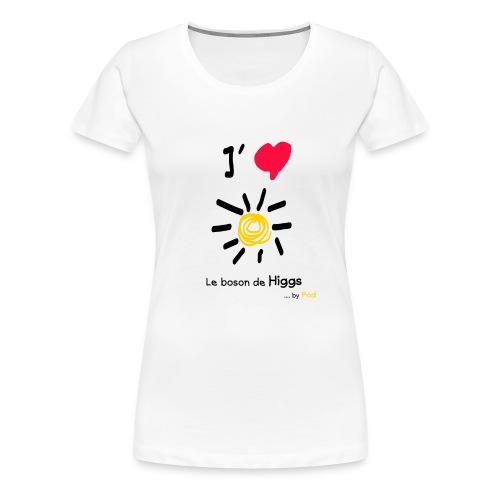 I love le boson de Higgs - T-shirt Premium Femme