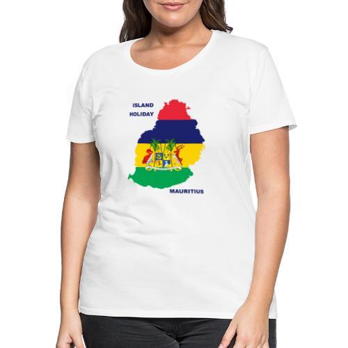 Mauritius Island Holiday - Frauen Premium T-Shirt