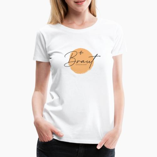 Braut - glücklich & schön - Women's Premium T-Shirt