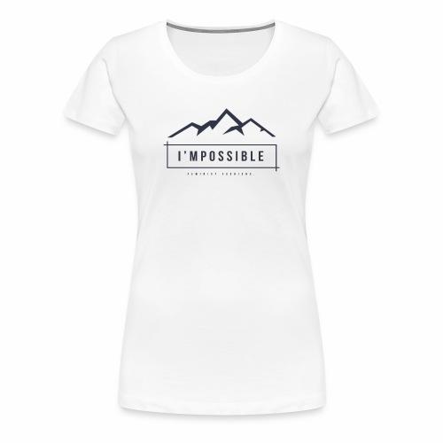 Impossible - Women's Premium T-Shirt