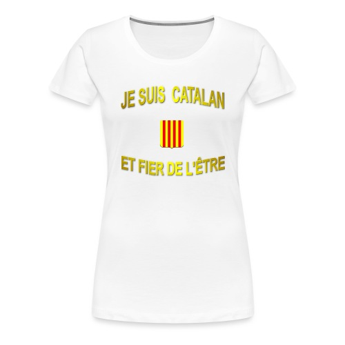 Tee-Shirt supporter du pays CATALAN - T-shirt Premium Femme