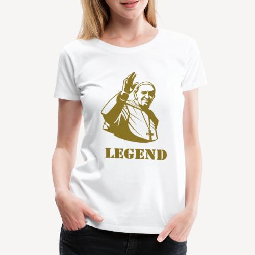 Pope Francis - Legend - Women's Premium T-Shirt