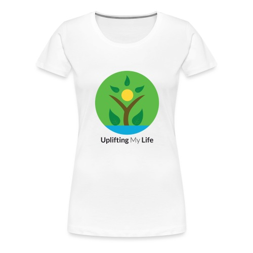 Uplifting My Life Official Merchandise - Women's Premium T-Shirt