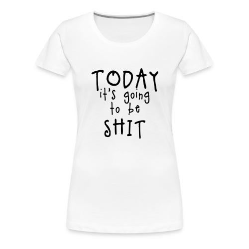 Shitty_day_en-png - Women's Premium T-Shirt