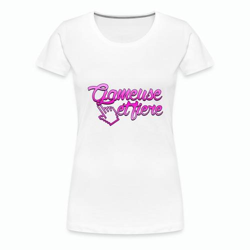 Gameuse et fière - T-shirt Premium Femme