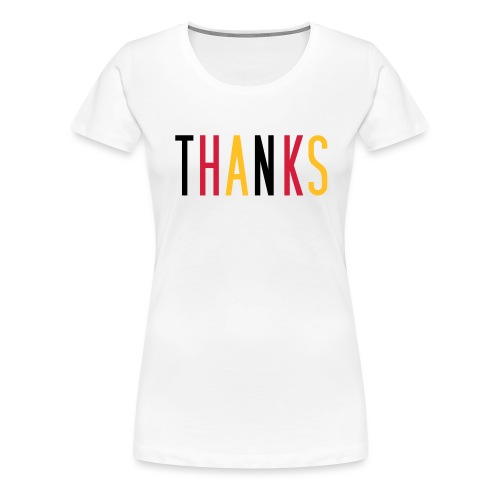 thanks schwarz rot gold - Frauen Premium T-Shirt