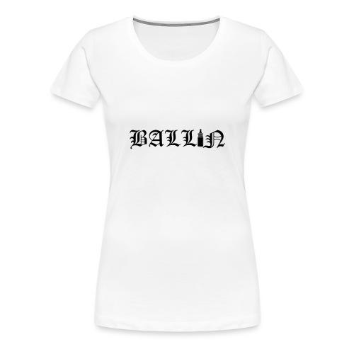 Ballin Black- Tupac Baby Inspired Tattoo - Women's Premium T-Shirt