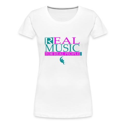 Real Music Ladies - T-shirt Premium Femme