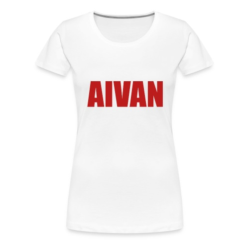 Aivan (Aivan) - Naisten premium t-paita