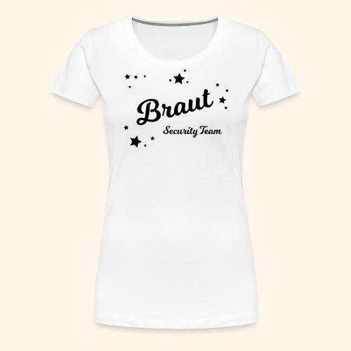 Braut Security Team black - Frauen Premium T-Shirt
