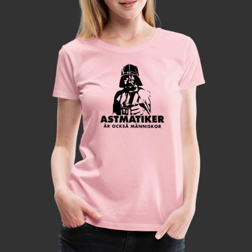 Astmatiker är också människor - Premium-T-shirt dam