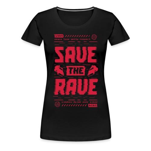 Save The Rave - Women's Premium T-Shirt