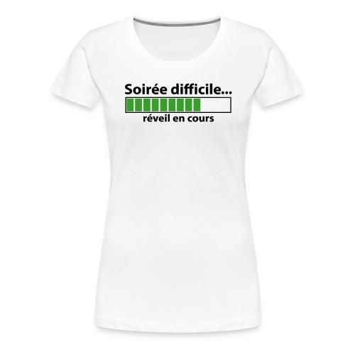 soirée difficile réveil en cours - T-shirt Premium Femme